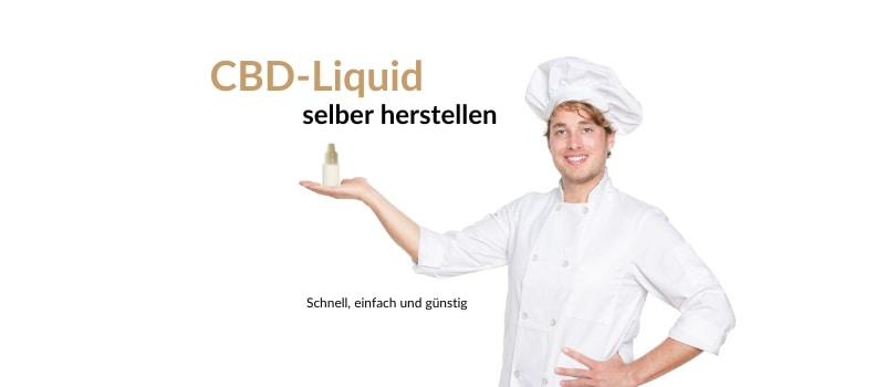 CBD-Liquid selber machen